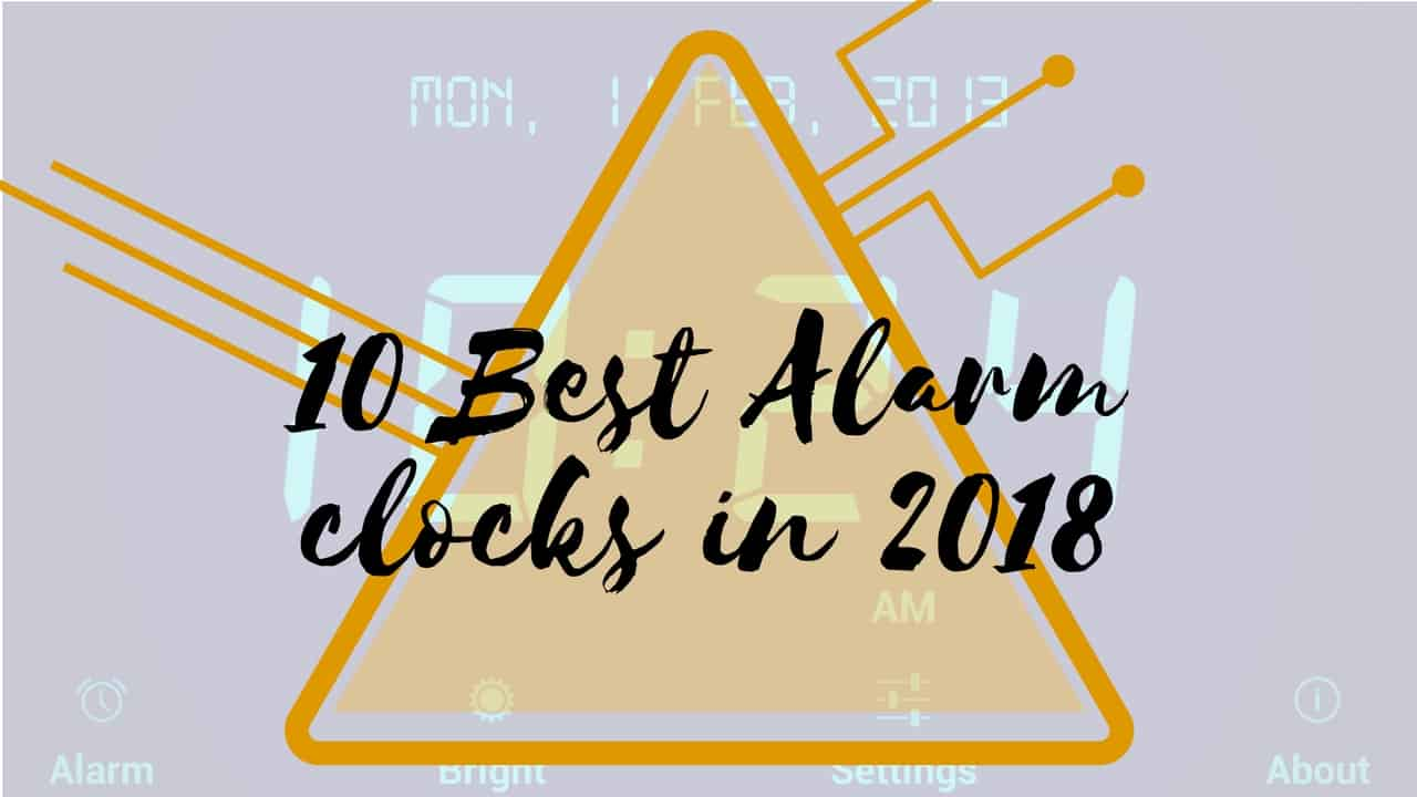 best alarm clocks in 2018
